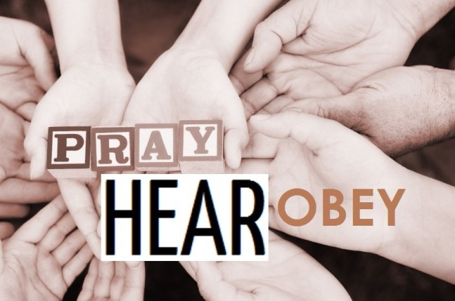 prayhearobey